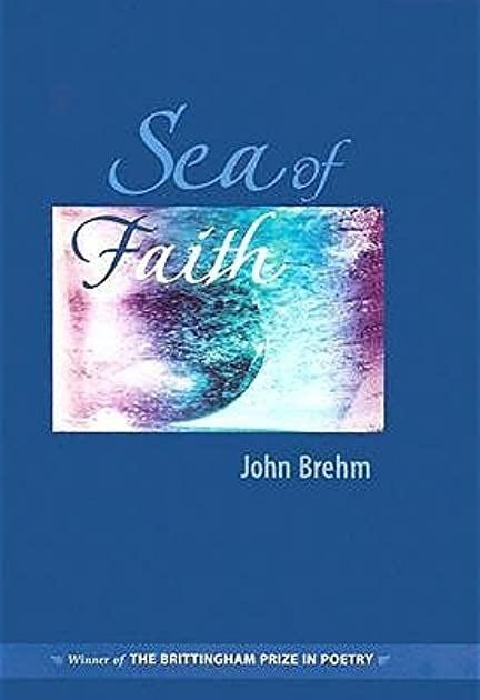Sea of Faith by John Brehm