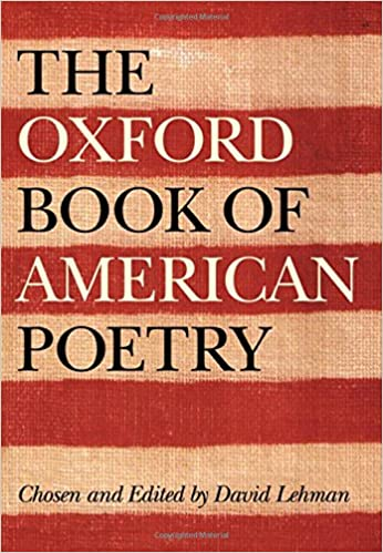 The Oxford Book of American Poetry 2006